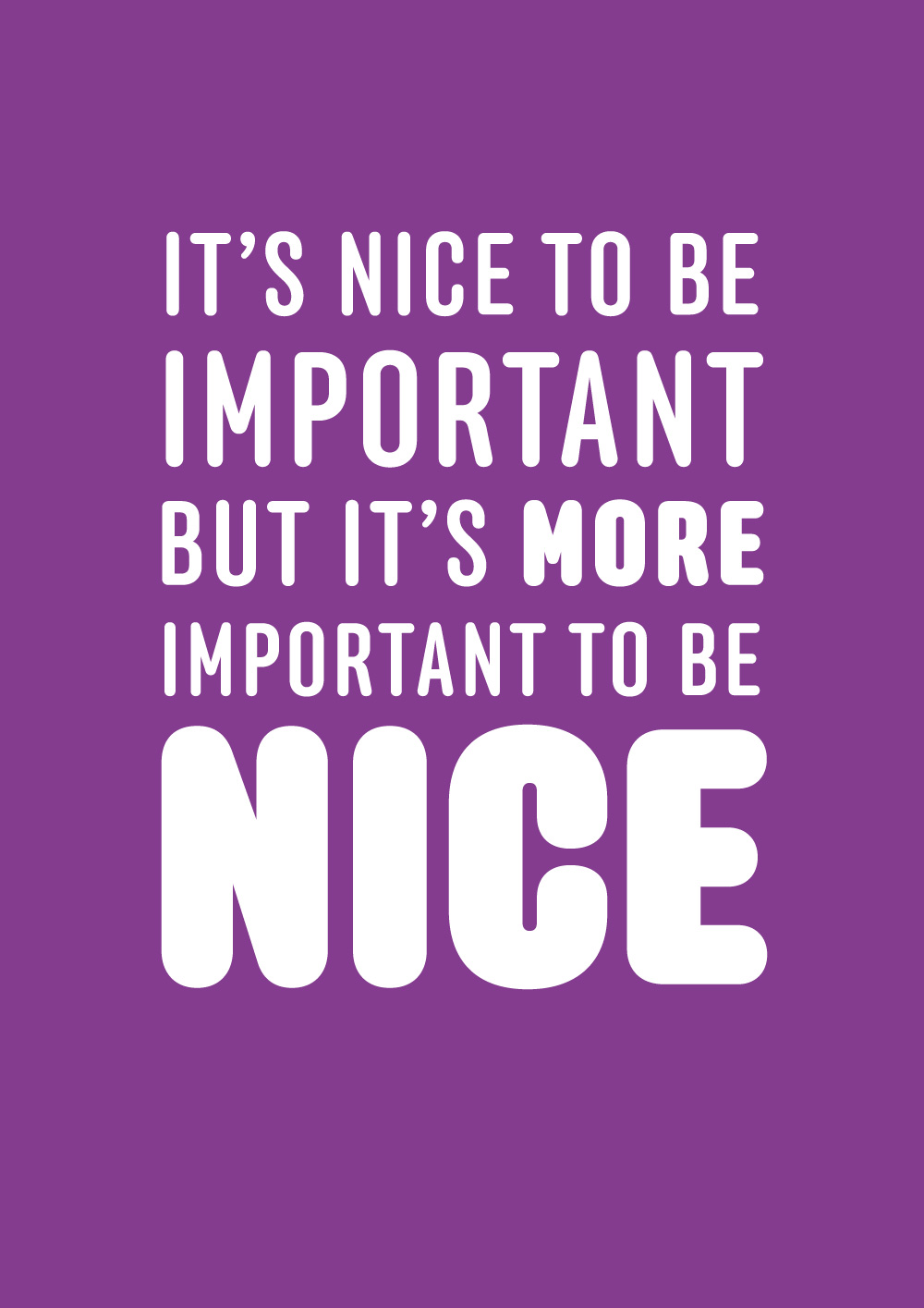It's Nice to be Important…