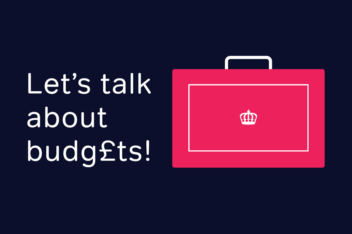 let's talk about budgets