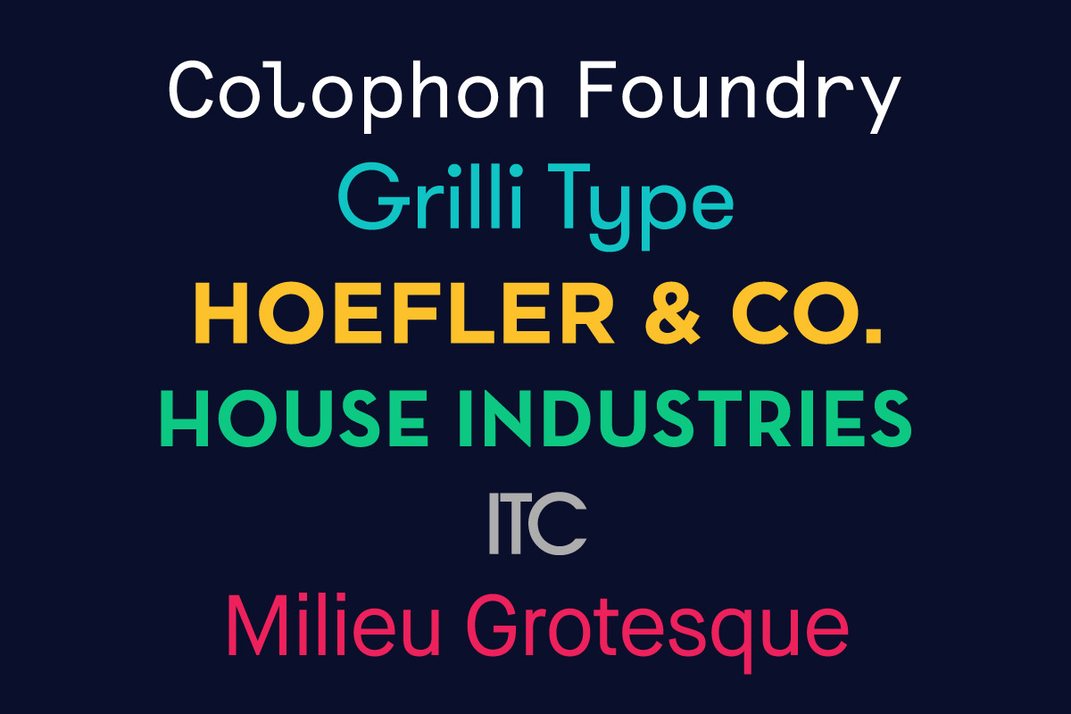 6 favourite type foundries